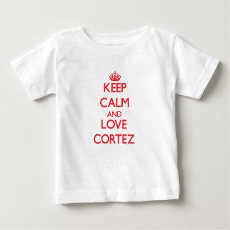 Keep calm and love Cortez Tshirt