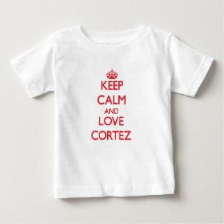 Keep Calm and Love Cortez T Shirt