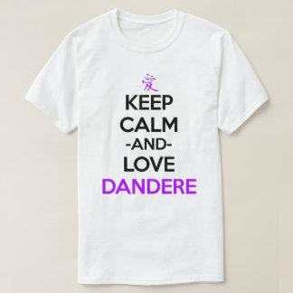 Keep Calm And Love Dandere Anime Manga Shirt