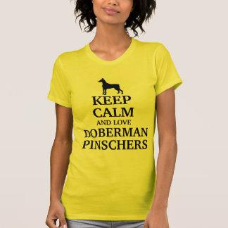 Keep calm and love Doberman pinschers T-Shirt