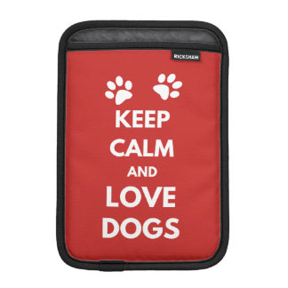 Keep calm and love dogs iPad mini sleeve