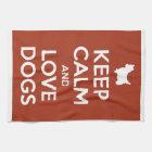 Keep Calm and Love Dogs Tea Towel