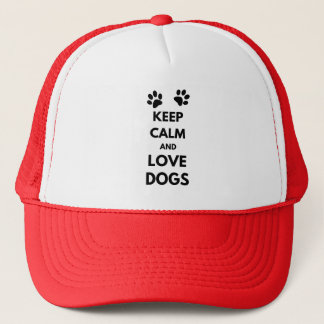 Keep calm and love dogs trucker hat