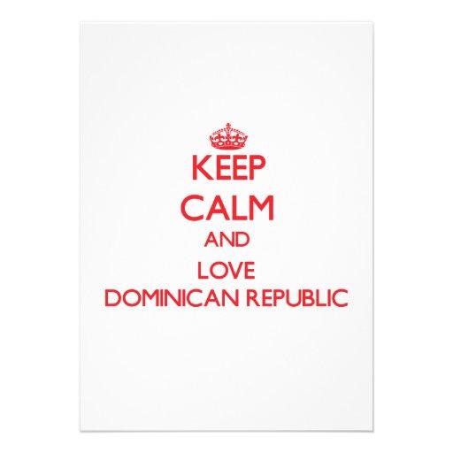 Keep Calm and Love Dominican Republic Custom Invitations