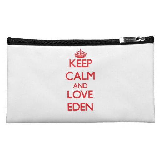 Keep Calm and Love Eden Cosmetic Bag