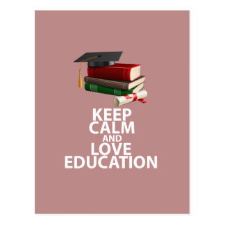 Keep Calm and Love Education Motivational Print Postcard