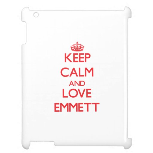 Keep Calm and Love Emmett iPad Cover