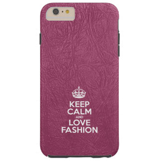Keep Calm and Love Fashion - Glossy Pink Leather Tough iPhone 6 Plus Case