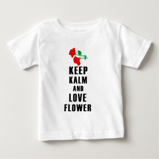 keep calm and love flower baby T-Shirt