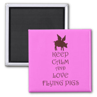 Keep Calm and Love Flying Pigs pink & brown print Square Magnet