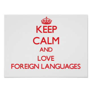 Keep calm and love Foreign Languages Print