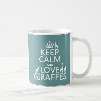Keep Calm and Love Giraffes (any color) Coffee Mug