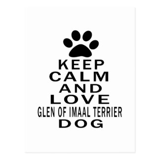 Keep Calm And Love Glen of Imaal Terrier Dog Postcard