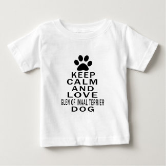 Keep Calm And Love Glen of Imaal Terrier Dog T Shirts