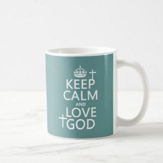 Keep Calm and Love God - all colors Coffee Mug