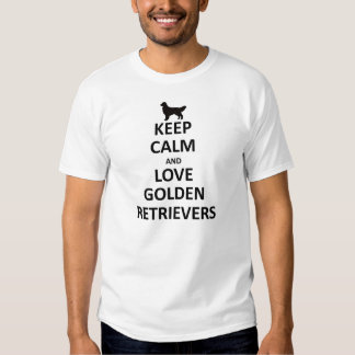 Keep calm and love golden retrievers t shirt