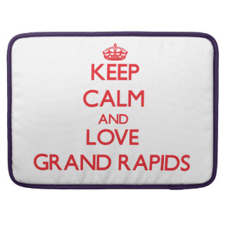 Keep Calm and Love Grand Rapids Sleeves For MacBooks