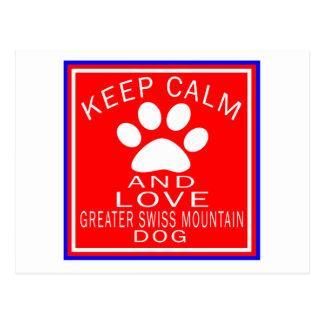 Keep Calm And Love Greater Swiss Mountain Dog Postcard