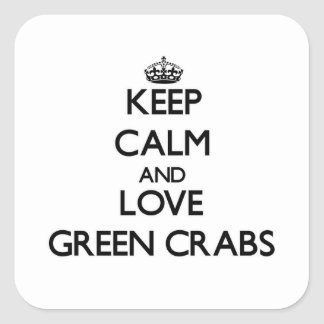 Keep calm and Love Green Crabs Square Sticker