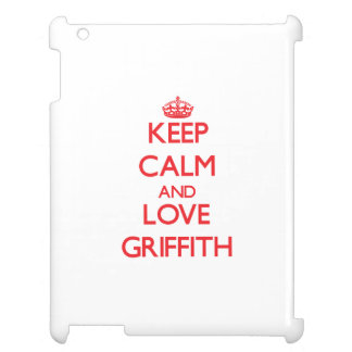 Keep calm and love Griffith Case For The iPad