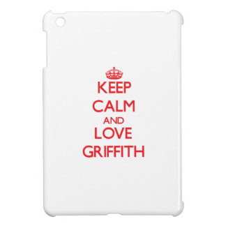 Keep calm and love Griffith iPad Mini Cases