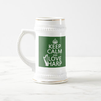 Keep Calm and Love Harp (any background color) Beer Stein