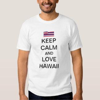Keep calm and love Hawaii T-shirts