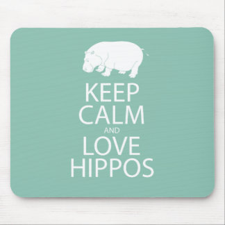 Keep Calm and Love Hippos Print Hippopotamus Mouse Pad