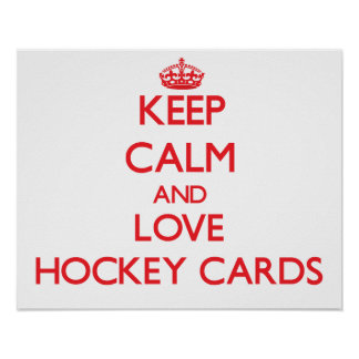 Keep calm and love Hockey Cards Posters