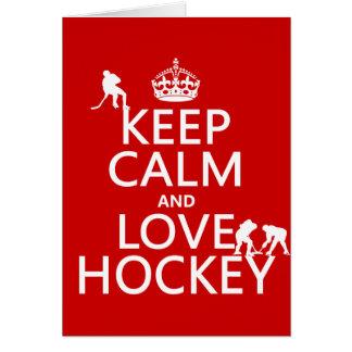 Keep Calm and Love Hockey (customize color) Card