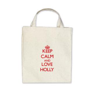 Keep Calm and Love Holly Canvas Bags