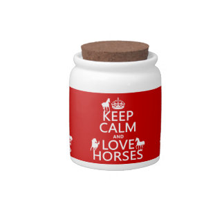 Keep Calm and Love Horses - all colors Candy Jars