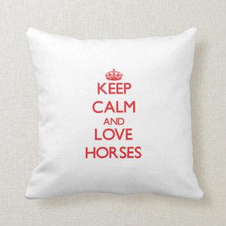 Keep calm and love Horses Throw Pillow