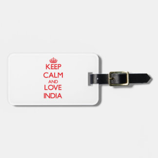 Keep Calm and Love India Bag Tags