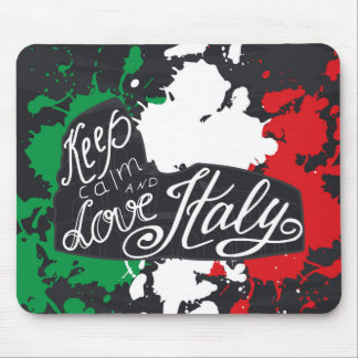 Keep Calm and Love Italy Mouse Pad