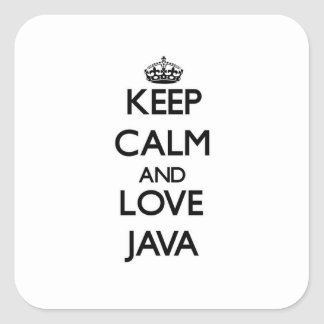 Keep calm and love Java Square Sticker