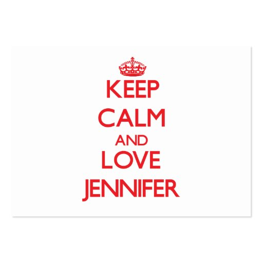 Keep Calm and Love Jennifer Business Card Template