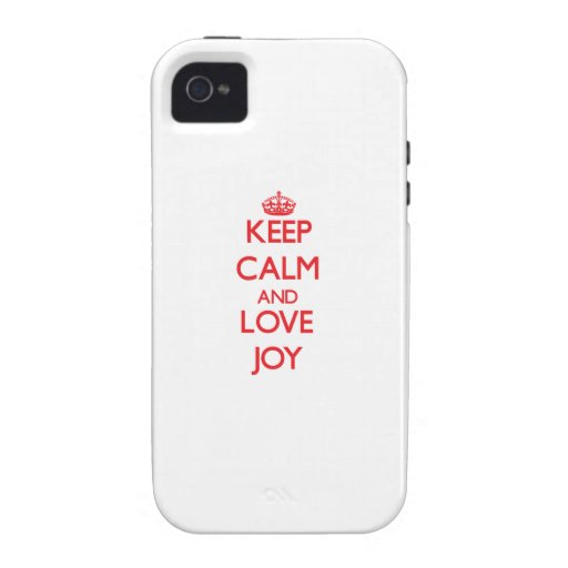 Keep Calm and Love Joy iPhone 4 Cases