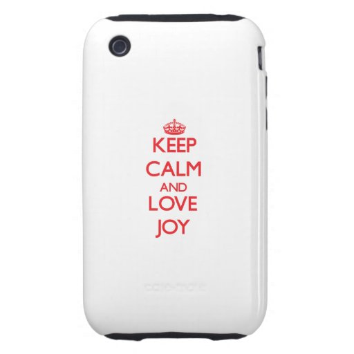 Keep Calm and Love Joy Tough iPhone 3 Cover