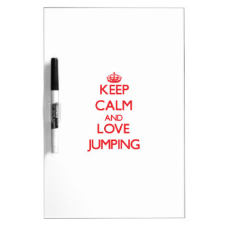 Keep calm and love Jumping Dry-Erase Boards