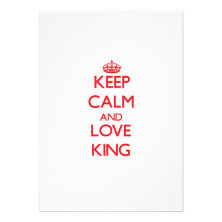 Keep Calm and Love King Invitation