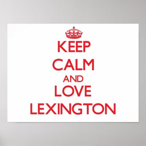 Keep Calm and Love Lexington Poster