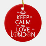 Keep Calm and Love London (any background colour) Round Ceramic Decoration