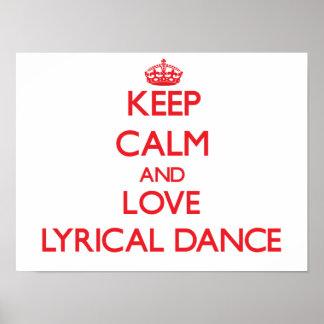Keep calm and love Lyrical Dance Print