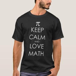 Keep calm and love math. Gift Shirt