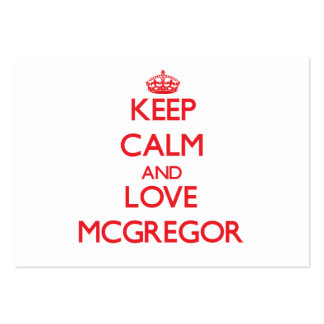 Keep calm and love Mcgregor Business Card