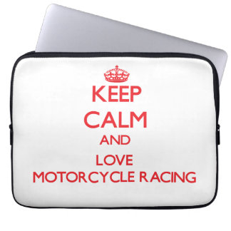 Keep calm and love Motorcycle Racing Computer Sleeves
