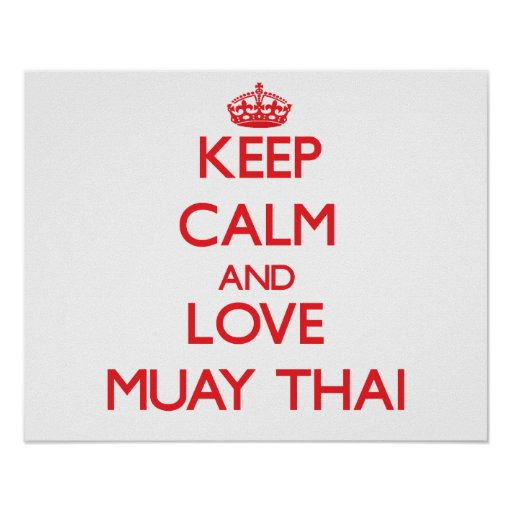 Keep calm and love Muay Thai Posters