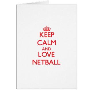 Keep calm and love Netball Greeting Card