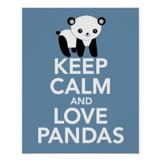 Keep Calm and Love Pandas print or poster on blue
